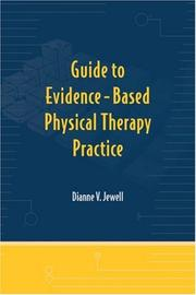 Cover of: Guide to Evidence-Based Physical Therapy Practice | Dianne V. Jewell