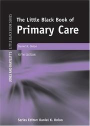 Cover of: little black book of primary care | Daniel K. Onion