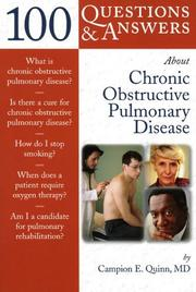 Cover of: 100 Questions & Answers About COPD (100 Questions & Answers about . . .) | Campion E. Quinn
