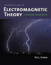 Cover of: Introduction to electromagnetic theory | Tai L. Chow
