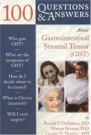 100 Questions & Answers About  Gastrointestinal Stromal Tumor(GIST)