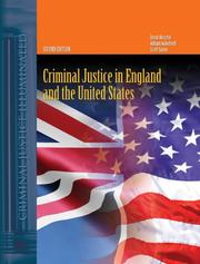 Criminal Justice in England And the United States (Criminal Justice Illuminated)
