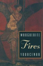 Feux by Marguerite Yourcenar