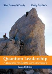 Cover of: Quantun leadership: a resource for health care innovation