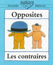 Cover of: Opposites / illustrated by Clare Beaton = Les contraires | Clare Beaton