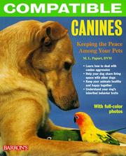 Cover of: Compatible canines: keeping the peace among your pets