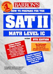 Cover of: Barron's how to prepare for the SAT II--mathematics level IC