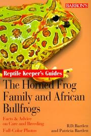Cover of: Horned Frog Family and the African Bullfrogs, The (Reptile and Amphibian Keeper