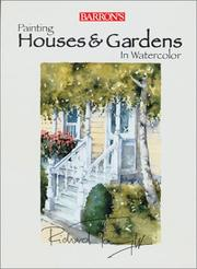 Cover of: Painting Houses & Gardens in Watercolor