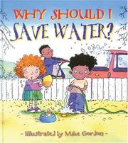 Cover of: Why Should I Save Water?