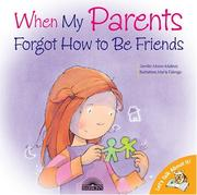Cover of: When My Parents Forgot How to Be Friends (Let