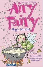 Cover of: Magic Mix-Up! (Airy Fairy Books)