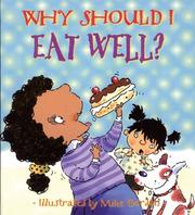 Cover of: Why Should I Eat Well?