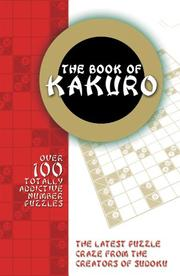 Cover of: The Book of Kakuro | Carlton Books