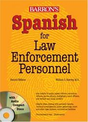 Cover of: Spanish for Law Enforcement Personnel | William C. Harvey M.S.