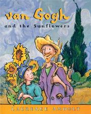 Cover of: van Gogh and the Sunflowers (Anholt's Artists Books for Children)