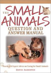 The small animals question and answer manual by David Alderton