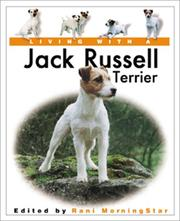 Cover of: Living with a Jack Russell Terrier | Rani Morningstar