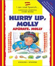 Hurry up, Molly =