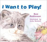 Cover of: I Want to Play!
