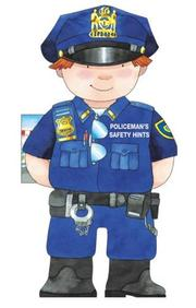 Cover of: Policeman's Saftey Hints (Little People Shape Books) | Giovanni Caviezel