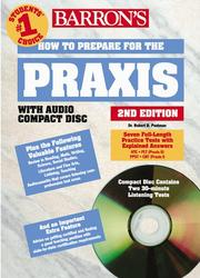 Cover of: How to Prepare for PRAXIS with CD; NTE, PLT, PPST-CBT and Subject Assessments