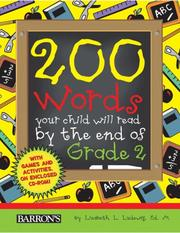 Cover of: 200 Words Your Child Will Read by the End of Grade 2 | Lizabeth L. Ludewig  Ed.M.