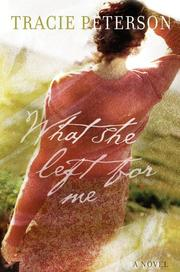 Cover of: What she left for me