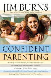 Confident Parenting by Jim Burns