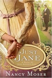 Cover of: Just Jane: A Novel of Jane Austens Life