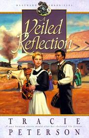 Cover of: A veiled reflection by Tracie Peterson
