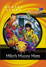 Cover of: Miko's muzzy mess