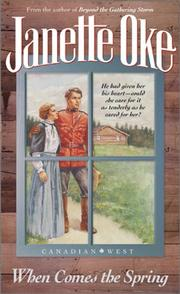 Cover of: When Comes the Spring (Canadian West #2)