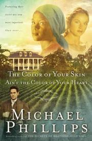 Cover of: The color of your skin ain't the color of your heart