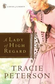 Cover of: A Lady of High Regard (Ladies of Liberty, Book 1)