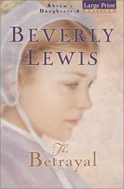Cover of: The  betrayal | Beverly Lewis