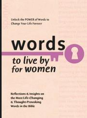 Cover of: Words to Live By for Women (Words to Live by (Bethany House)) | Baker Publishing Group