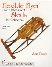 Cover of: Flexible Flyer and Other Great Sleds for Collectors | Joan Palicia