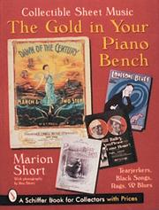 Cover of: The Gold in Your Piano Bench