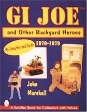 Cover of: GI Joe and other backyard heroes
