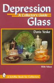 Depression Glass by Doris Yeske