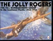 Cover of: The Jolly Rogers: The Best Damn Heavy Bomber Unit in the World  | Jules F. Segal