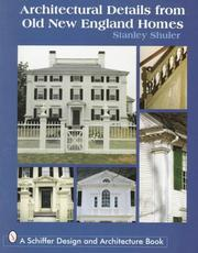 Cover of: Architectural Details from Old New England Homes | Stanley Schuler
