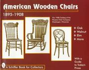 Cover of: American Wooden Chairs: 1895-1908 (Schiffer Book for Collectors)