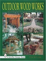 Cover of: Outdoor wood works: with complete plans for ten projects