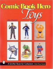 Cover of: Comic book hero toys