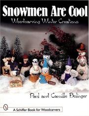 Cover of: Snowmen Are Cool Woodcarving Winter Creations | Paul Bolinger