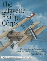 Cover of: The Lafayette Flying Corps