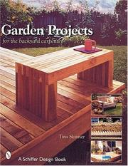Cover of: Garden Projects for the Backyard Carpenter