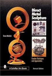 Cover of: Direct metal sculpture: creative techniques and appreciation